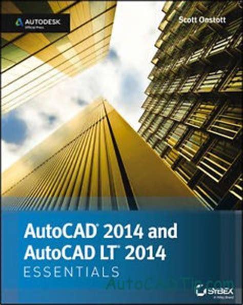 tutorial autocad lt 2014 autocad 2014 tutorials and autocad lt 2014 tutorials book