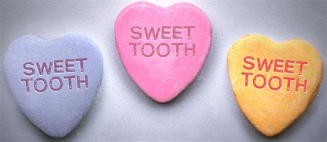 Valentines Sweet Tooth by Tooth