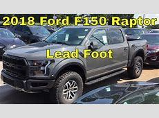 2018 Ford F150 Raptor - Lead Foot - 3.5L Ecoboost ... Ford F150 Raptor 2017