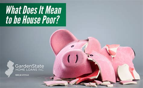 what does house poor mean selling archives garden state home loans