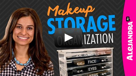 alejandra organizer video makeup storage organization