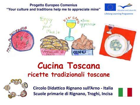 cucina toscana tradizionale ppt cucina toscana ricette tradizionali toscane