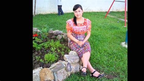 imagenes bellas de guatemala bellas mujeres de guatemala youtube