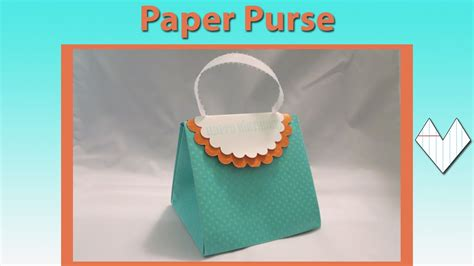How To Make A Handbag With Paper - paper purse card tutorial