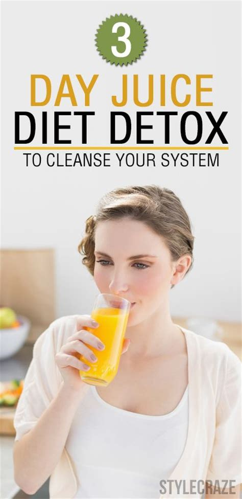 Detox To Clean System by Juice Diet Diet Detox And Detox Plan On