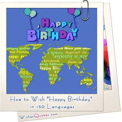 Birthday Quotes In Language Happy Birthday In Many Languages My Blog