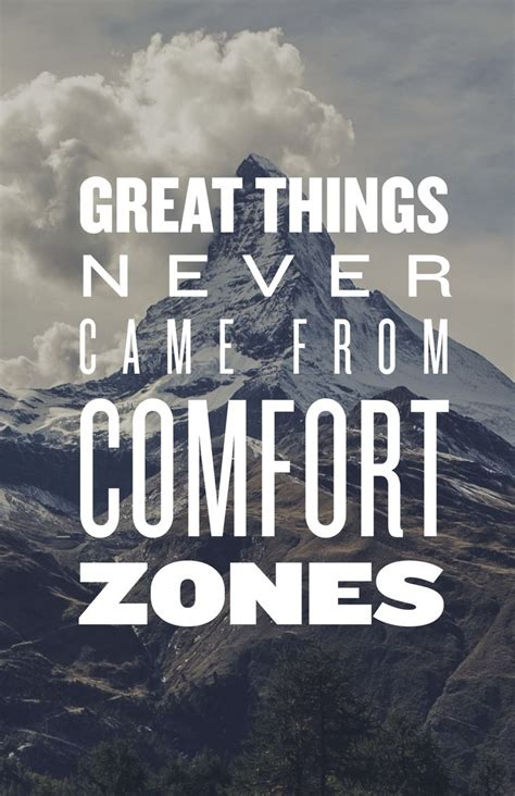 great things never came from comfort zones 128 best motivational quotes images on pinterest