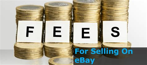 ebay selling fees fees for selling on ebay what you need to know