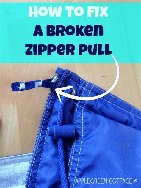 how to fix a broken zipper pull applegreen cottage