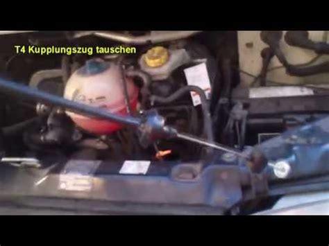 Vw Golf 3 Kupplungsseil Wechseln by T4 Kupplungszug Tauschen Youtube