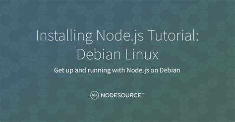 node js microservices tutorial installing node js tutorial debian linux nodesource