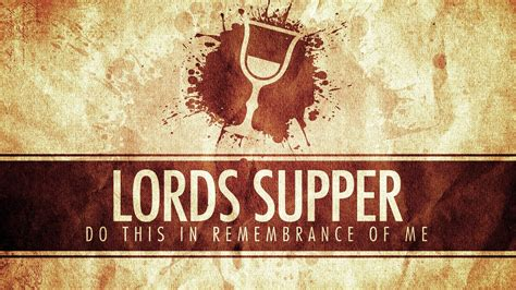 worship woodland the lord s supper 1 corinthians 11 17