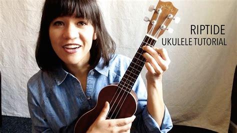 tutorial ukulele youtube riptide vance joy ukulele tutorial youtube