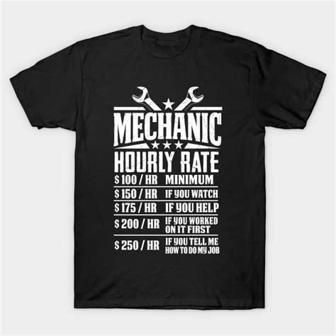 design a mechanic shirt funny mechanic hourly rate graphic design mechanic t