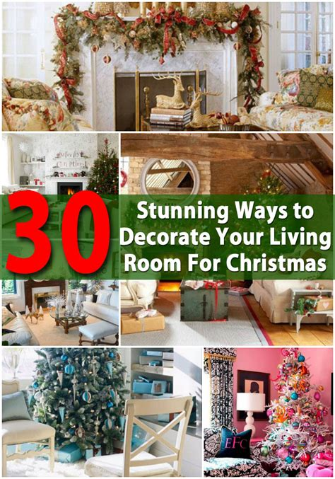 how to decorate your home at christmas 30 stunning ways to decorate your living room for