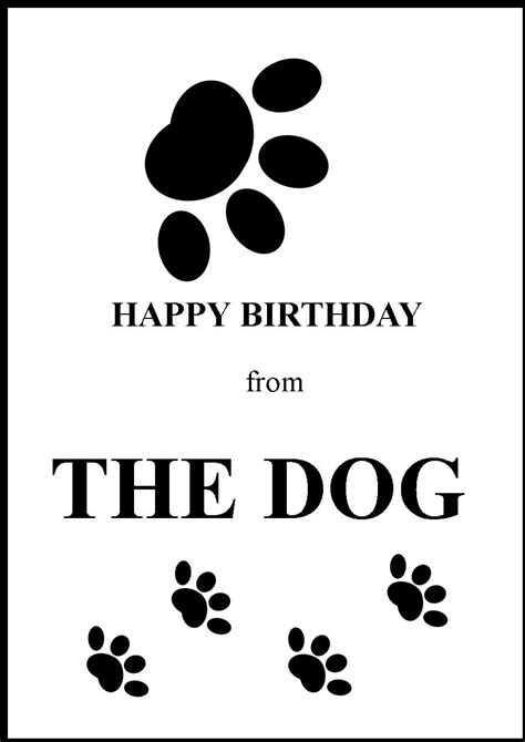 printable happy birthday cards from the dog happy birthday greeting card from the dog 1
