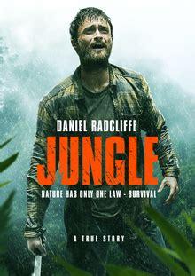 film 2017 wikipedia jungle 2017 film wikipedia