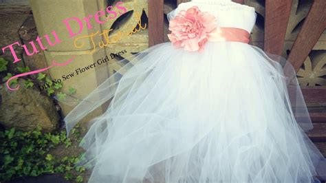youtube tutorial tutu no sew tutu dress tutorial flower girl dress ideas youtube