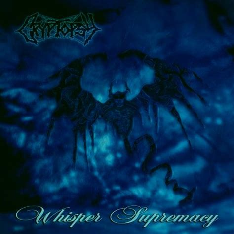 Kaos Cryptopsy Crypt05 cryptopsy whisper supremacy encyclopaedia metallum the metal archives