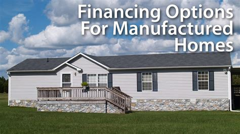 manufactured housing loans getting a mortgage loan for a