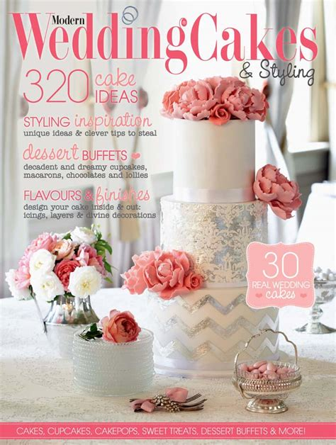 Wedding Cakes Magazine by Modern Wedding Cakes Magazine 2013 14 On Sale Now
