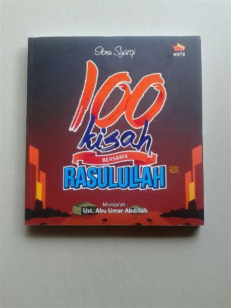 Buku Smart Niru Nabi buku 100 kisah bersama rasulullah shallallahu alaihi wa sallam