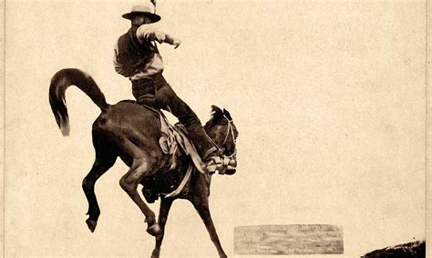 the 100 best historical photos of the american cowboy