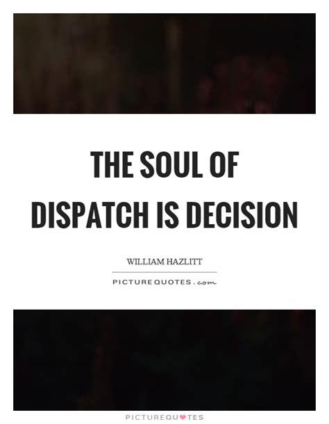 lyrics dispatch the soul of dispatch is decision picture quotes