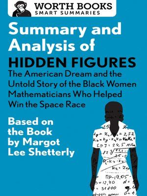 libro hidden figures the untold summary and analysis of hidden figures by worth books 183 overdrive rakuten overdrive ebooks