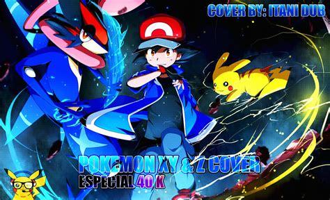 nuevas imagenes de pokemon xy pokemon xy z opening cover espa 209 ol latino youtube