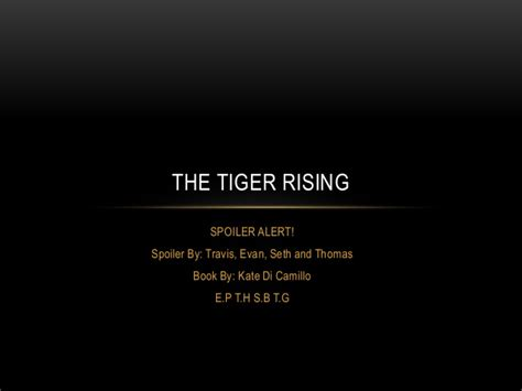 the tiger rising book report the tiger rising by kate dicamillo