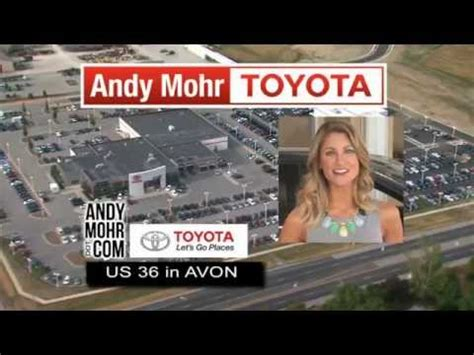 Andy Mohr Toyota Avon Indiana Andy Mohr Toyota Tv Commercial August 2014 Avon