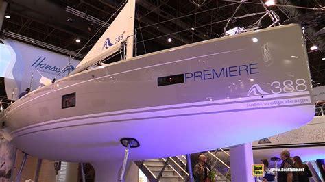 sail boat show 2018 2018 hanse 388 sailing yacht walkaround 2018 boot