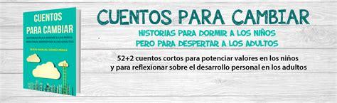 cuentos para cambiar 8494541862 jesus manuel gomez perez conferencias y seminarios