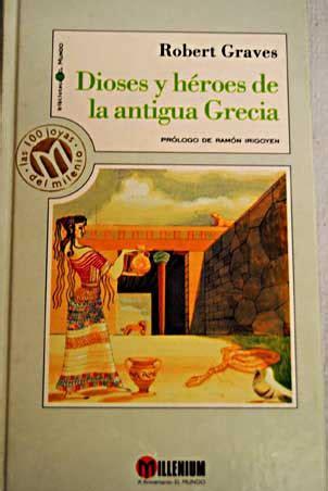 dioses y heroes de 6070129490 dioses y h 201 roes de la antigua grecia ritual de las palabras