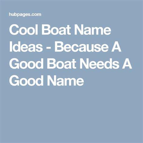registered boat names uk best 25 boat names ideas on pinterest boating fun