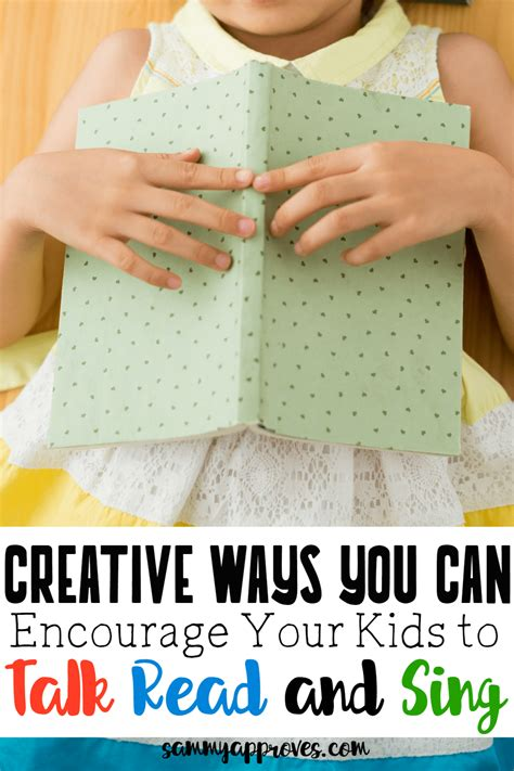 8 Ways To Encourage Your Children To Read by Creative Ways To Encourage Your To Talk Read Sing