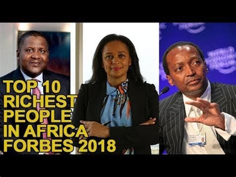top 10 richest in in 2018 with their networth in dirham cfa pounds top 10 richest in africa forbes