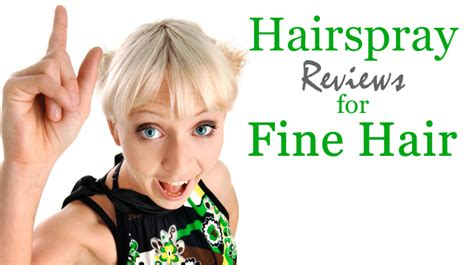 best hairspray fine hair 2013 hairspray reviews for fine hair