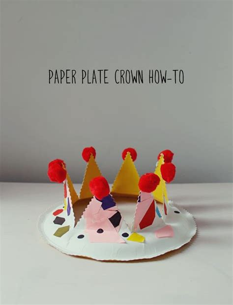 Things To Make With Paper Plates - paper plate crown kid play do things to make