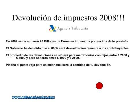 devolucion de inpuestos fecha de devolucion 2016 devolucion impuestos 2008