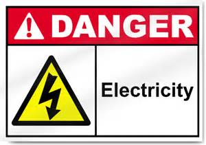 electricity danger signs signstoyou