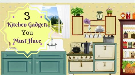 Best Kitchen Must Haves Best Kitchen Gadgets You Must For A Healthier Family