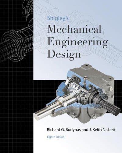 design engineer books bestseller books online shigley s mechanical engineering