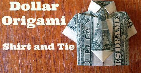 Dollar Bill Origami Shirt And Tie - dollar bill origami shirt and tie the best hobbies