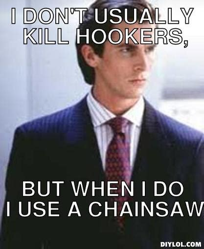 American Psycho Meme - memes american psycho image memes at relatably com