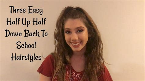 half up half down hairstyles on youtube three half up half down back to school hairstyles youtube