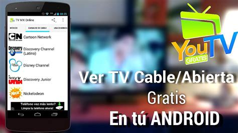 programa para ver imagenes jpg gratis ve tv por cable abierta gratis desde tu android youtvmx