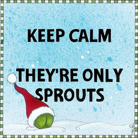 calm theyre  sprouts  humor pranks ecards