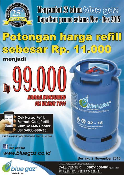 Harga Promo Cheese 2 5kg tabung blue gaz safety dan promo discount harga refill pt blue gas indonesia